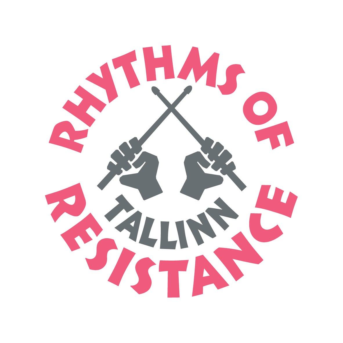 Rhythms of Resistance Tallinn